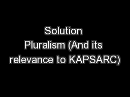 Solution Pluralism (And its relevance to KAPSARC)
