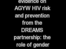 Emerging evidence on AGYW HIV risk and prevention from the DREAMS partnership: the role of gender