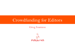 Crowdfunding for Editors