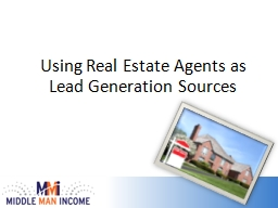 Using Real Estate Agents as Lead Generation Sources
