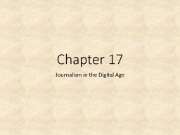 Chapter 17 Journalism in the Digital Age
