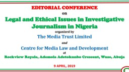 EDITORIAL CONFERENCE on Legal and Ethical Issues in Investigative Journalism in Nigeria