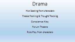 Drama Hot Seating from  characters