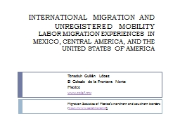 INTERNATIONAL MIGRATION AND UNREGISTERED MOBILITY