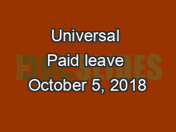 Universal Paid leave October 5, 2018