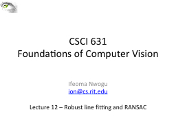 CSCI 631 Foundations of Computer Vision