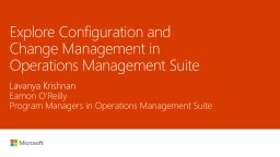 Explore Configuration and Change Management in Operations Management Suite