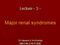 Lecture – 3 – Major renal syndromes