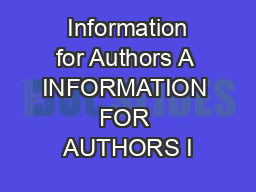 Information for Authors A INFORMATION FOR AUTHORS I