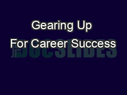 Gearing Up For Career Success