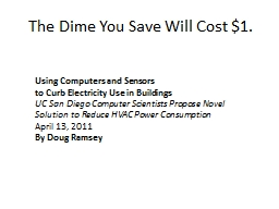 The Dime You Save Will Cost $1.