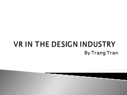 VR IN THE DESIGN INDUSTRY