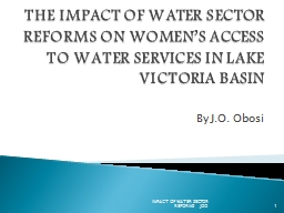 THE IMPACT OF WATER SECTOR REFORMS ON WOMEN'S ACCESS TO WATER SERVICES IN LAKE VICTORIA BASIN