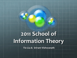 2011 School of Information Theory