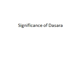Significance of  Dasara PURITY OF THOUGHT, WORD & DEED
