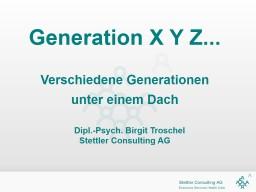 Generation X Y Z... Verschiedene