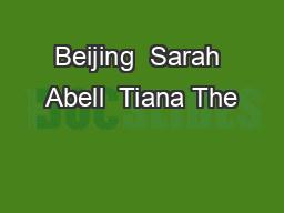 Beijing  Sarah Abell  Tiana The