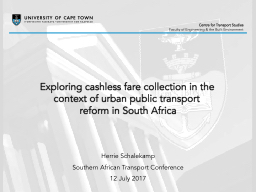 Exploring cashless fare collection in the context of urban public transport reform in South Africa