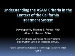 Understanding the ASAM Criteria in the Context of the California