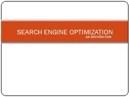 An Introduction SEARCH ENGINE OPTIMIZATION