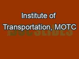 Institute of Transportation, MOTC