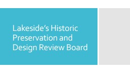 Lakeside's Historic Preservation and Design Review Board