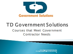 TD Government Solutions Courses that Meet Government Contractor Needs