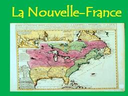 La Nouvelle-France La Nouvelle-France