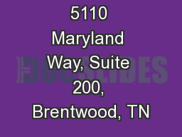5110 Maryland Way, Suite 200, Brentwood, TN