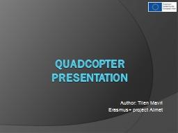 QUADCOPTER PRESENTATION Author