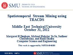 Spatiotemporal Stream Mining using
