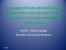 Language of Instruction Challenge to Secondary schools and Tertiary Institutions in Implementing VE