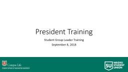 President Training Student Group Leader Training