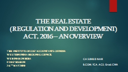 THE REAL ESTATE  (REGULATION AND DEVELOPMENT) ACT, 2016 – AN OVERVIEW