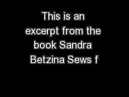 This is an excerpt from the book Sandra Betzina Sews f