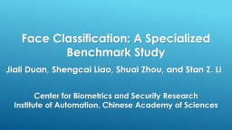 Face Classification: A Specialized Benchmark Study