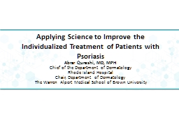 Applying Science to Improve the Individualized Treatment of Patients with Psoriasis