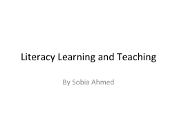 Literacy Learning and Teaching