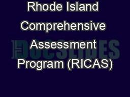 Rhode Island Comprehensive Assessment Program (RICAS)