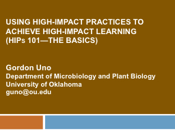 Using High-impact practices to achieve high-impact learning