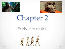 Chapter  2 Early Hominids