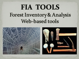 FIA  TOOLS Forest Inventory & Analysis