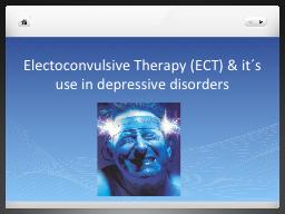Electoconvulsive   Therapy