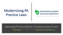 Removing PA Practice Barriers To Expand Access To Care