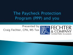 The Paycheck Protection Program (PPP) and you