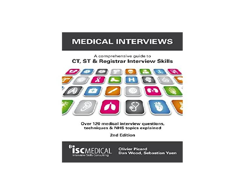 EPUB FREE  Medical Interviews 2nd Edition A comprehensive guide to CT ST  Registrar Interview Skills  Over 120 medical interview questions techniques and NHS topics explained
