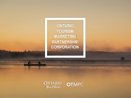 ONTARIO  T OURISM  MARKETING
