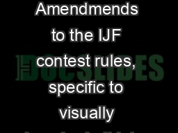 IBSA Rules 2017 IBSA Amendmends to the IJF contest rules, specific to visually impaired athletes
