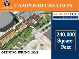 Campus   Recreation Approximately 100,000 square feet.
