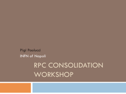 RPC Consolidation Workshop